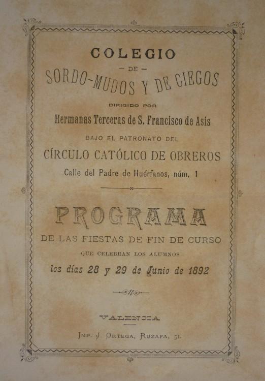 Programa del Colegio de Sordomudos y ciegos. 1892. Archivo Privado de Rafael Solaz.