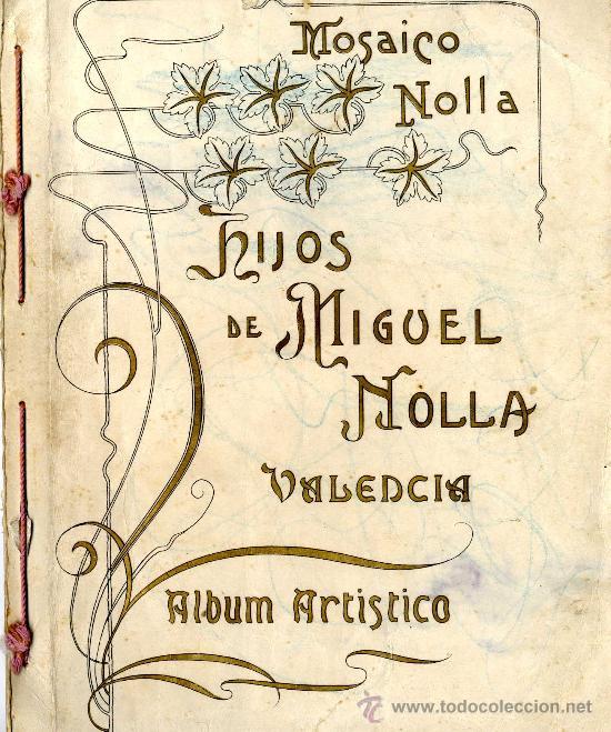 ÁLBUM ARTÍSTICO MOSAICO NOLLA 1900-1920 (todocoleccion.net)