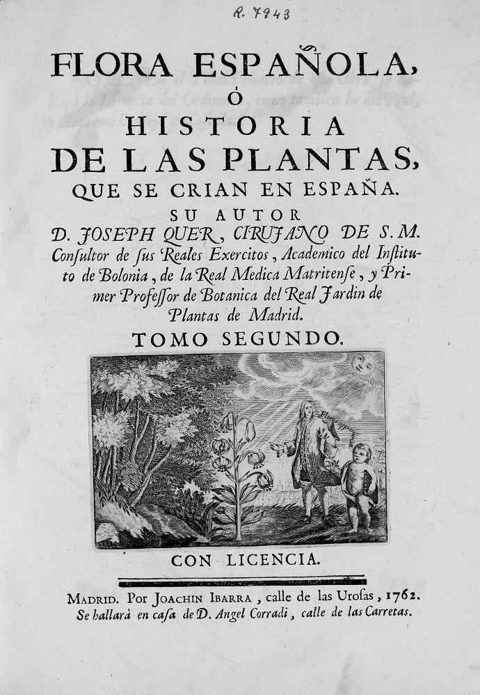 Flora española ó Historia de las plantas que se crían en España (1762) - Quer, José,